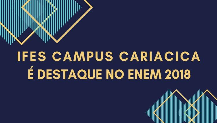 Campus Cariacica fica em 5º lugar entre todos os Institutos Federais no Enem 2018